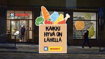 K-Market – Kaikki hyvä on lähellä